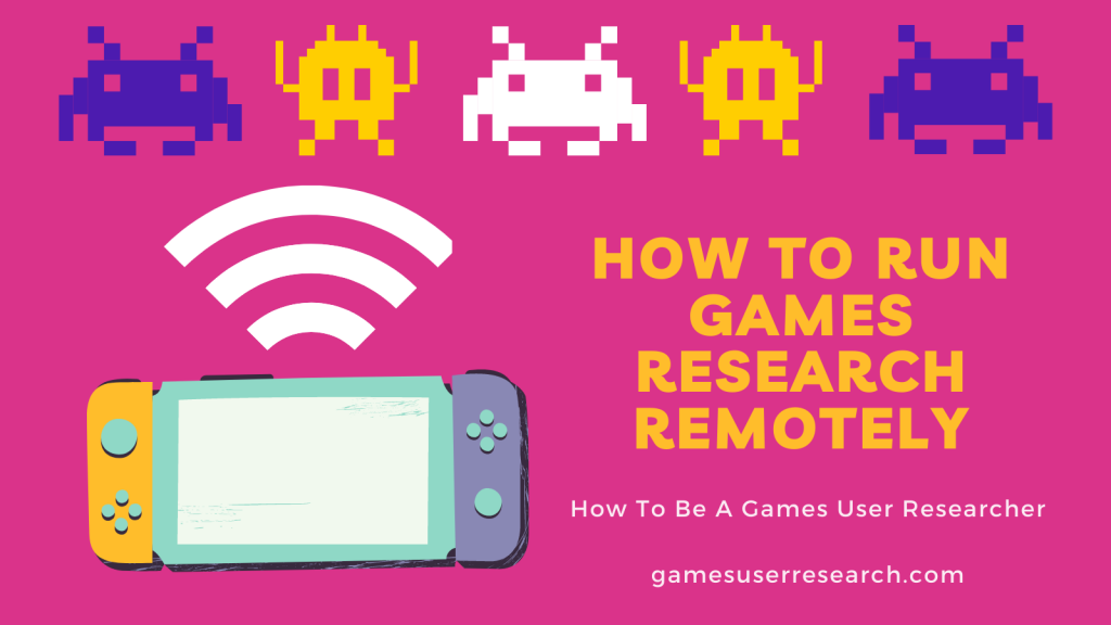 How to run games research remotely